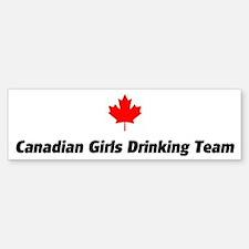 Canadian Girls Drinking Team Bumper Bumper Bumper Sticker