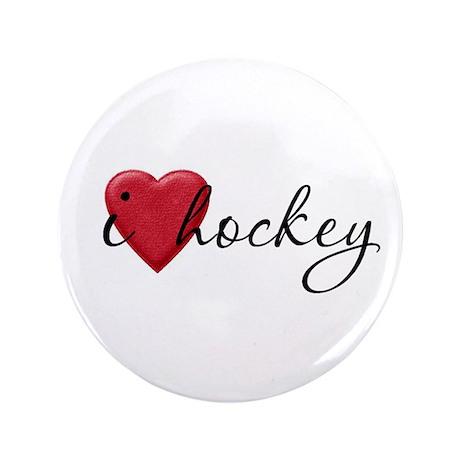 """I Love Hockey 3.5"""" Button"""
