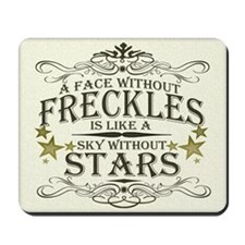 A Face Without Freckles Mousepad