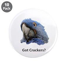 "Got Crackers? 3.5"" Button (10 pack)"