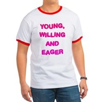 Young, Willing & Eager Ringer T