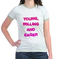 Young, Willing & Eager Jr. Ringer T-Shirt