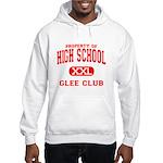 Property of High School Glee Club Hooded Sweatshir