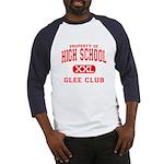 Property of High School Glee Club Baseball Jersey