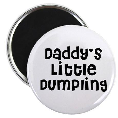 Daddy's Little Dumpling Magnet