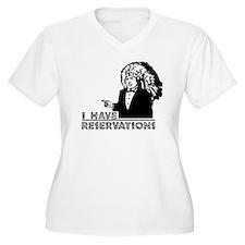 I Have ReservationT-Shirt