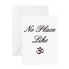 no place like om Greeting Card