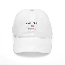 Fair Play, Missouri (MO) Baseball Cap