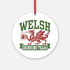 Welsh Drinking Team Ornament (Round)