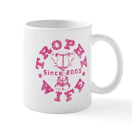 Trophy Wife since 05 Pink Mug