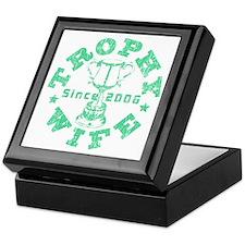 Trophy Wife since 06 Green Keepsake Box