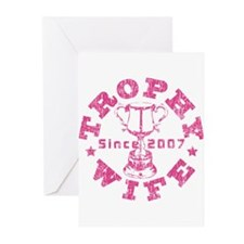 Trophy Wife since 07 Pink Greeting Cards (Pk of 20