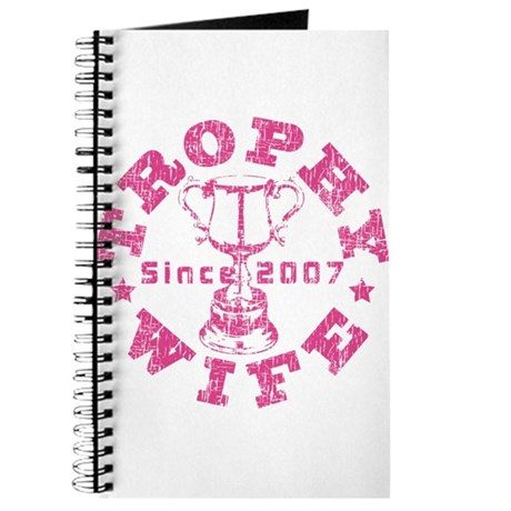 Trophy Wife since 07 Pink Journal