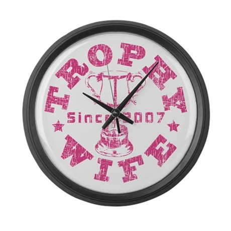 Trophy Wife since 07 Pink Large Wall Clock