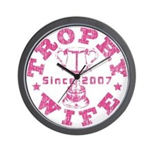 Trophy Wife since 07 Pink Wall Clock