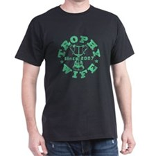 Trophy Wife since 07 Green T-Shirt