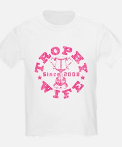 Trophy Wife since 08 Pink T-Shirt