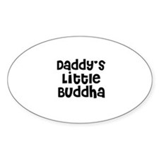 Daddy's Little Buddha Oval Decal