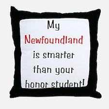 My Newfoundland is smarter... Throw Pillow