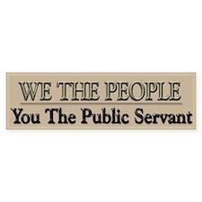 We The People Politics - Bumper Sticker