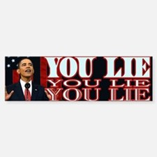You Lie! Bumper Bumper Bumper Sticker
