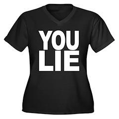 You Lie Women's Plus Size V-Neck Dark T-Shirt