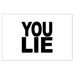 You Lie Posters