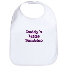 Daddy's Little Bambino Bib