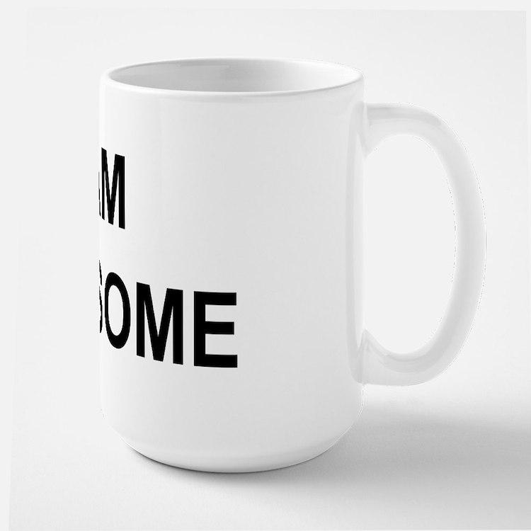 I Am Awesome Coffee Mugs I Am Awesome Travel Mugs