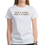 Save a Horse Women's T-Shirt