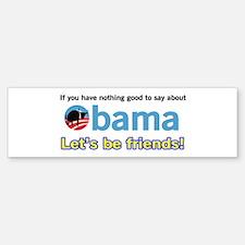 Let's be Friends Bumper Bumper Bumper Sticker