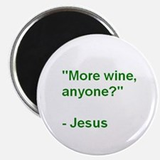 More wine, anyone? - Jesus Magnet (10 pack)