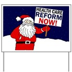 Santa for Health Care Reform Yard Sign