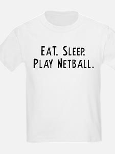 Eat, Sleep, Play Netball Kids T-Shirt