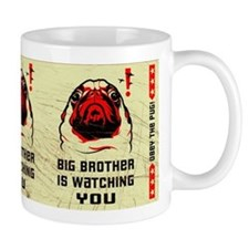 PUG- Big Brother is Watching YOU! Mug
