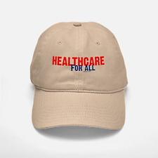 Healthcare for All Baseball Baseball Cap