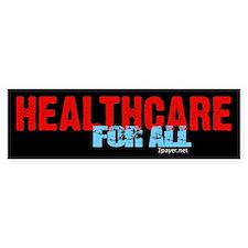 Healthcare for All Bumper Bumper Sticker