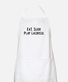 Eat, Sleep, Play Lacrosse BBQ Apron
