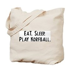 Eat, Sleep, Play Korfball Tote Bag