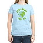 Save Some (Planet Earth) For Me Women's Light T-Sh