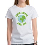 Save Some (Planet Earth) For Me Women's T-Shirt