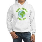 Save Some (Planet Earth) For Me Hooded Sweatshirt