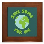 Save Some (Planet Earth) For Me Framed Tile