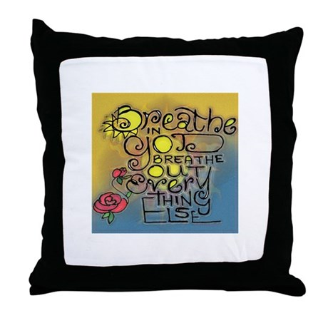 Phrases/Quotes Throw Pillow