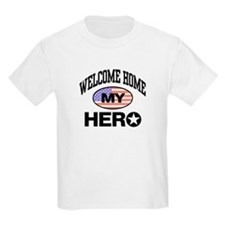 Welcome Home My Hero Kids T-Shirt
