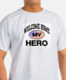 Welcome Home My Hero Ash Grey T-Shirt