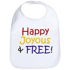 HAPPY, JOYOUS & FREE! Bib