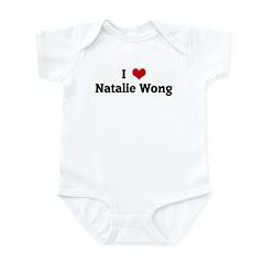 I Love Natalie Wong Infant Bodysuit