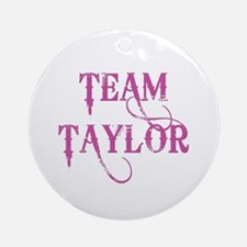TEAM TAYLOR Ornament (Round)