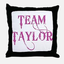 TEAM TAYLOR Throw Pillow